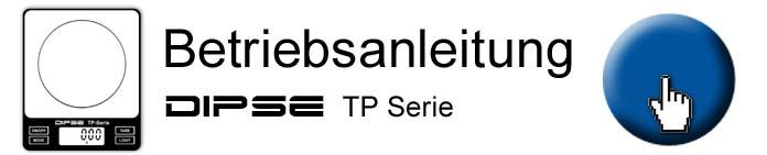 Betriebsanleitung und PDF für Digitalwaage DIPSE TP Serie.